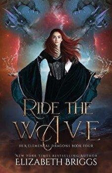Ride the Wave, Paperback/Elizabeth Briggs image0