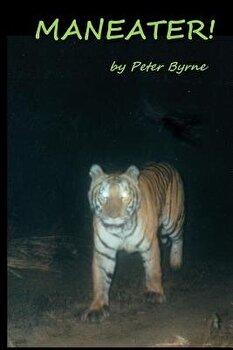 Maneater   Paperback Peter C  Byrne