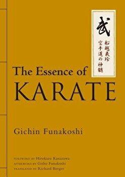 The Essence of Karate, Hardcover/Gichin Funakoshi poza cate