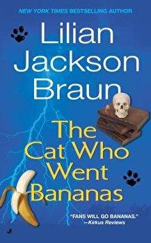 The Cat Who Went Bananas/Lilian Jackson Braun image0