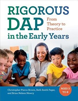 Rigorous Dap in the Early Years: From Theory to Practice, Paperback/Christopher Pierce Brown image0