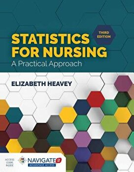 Statistics for Nursing: A Practical Approach, Paperback/Elizabeth Heavey image0
