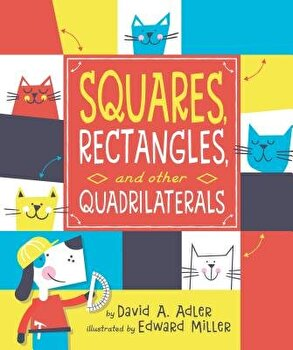 Squares, Rectangles, and Other Quadrilaterals, Hardcover/David A. Adler image0