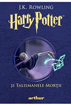 Harry potter 7 - Si talismanele mortii/J.K. Rowling imagine elefant.ro 2021-2022