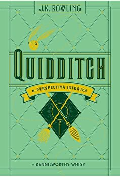 Quidditch - O perspectiva istorica/J.K. Rowling, Kennilworthy Whisp