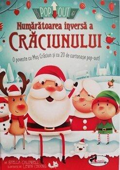 Numaratoarea inversa a Craciunului (carte cu pop-out)/Stella Caldwell imagine