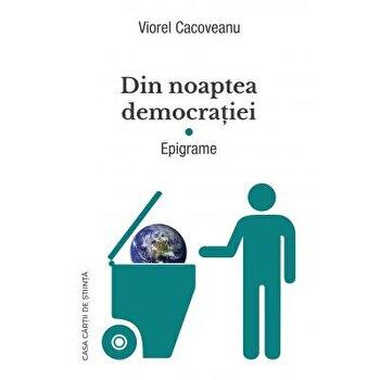 Din noaptea democratiei. Epigrame/Viorel Cacoveanu imagine elefant.ro 2021-2022