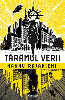 Taramul verii, Hannu Rajaniemi/Hannu Rajaniemi imagine elefant 2021