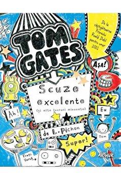 Tom Gates 2- scuze excelente-si alte lucruri minunate/Liz Pichon