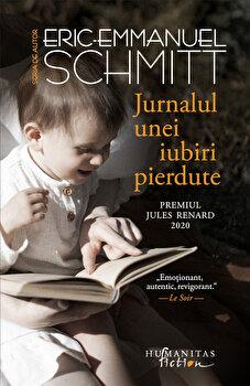 Jurnalul unei iubiri pierdute/Eric-Emmanuel Schmitt poza cate