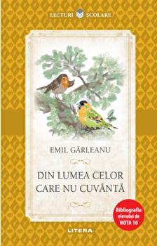 Din lumea celor care nu cuvanta/Emil Garleanu
