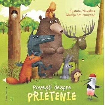 Povesti despre prietenie/Kestutis Navakas