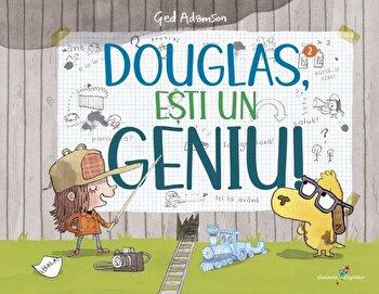 Douglas, esti un geniu!/Ged Adamson