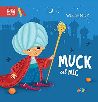 Muck cel Mic/Wilhelm Hauff