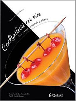 Cocktailuri cu vin/Gianfranco Di Niso imagine elefant.ro 2021-2022