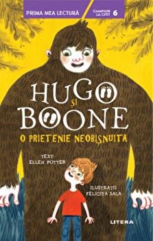 Hugo si Boone. O prietenie neobisnuita/Ellen Potter