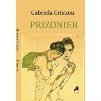 Prizonier/Gabriela Cristoiu imagine elefant.ro 2021-2022