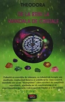De la Reiki la Mandala de cristale /Theodora imagine elefant.ro 2021-2022