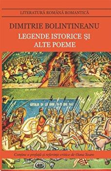 Legende istorice si alte poeme/Dimitrie Bolintineanu imagine