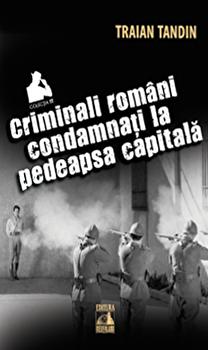 Criminali romani condamnati la pedeapsa capitala. Colectia TT/Traian Tandin imagine elefant 2021