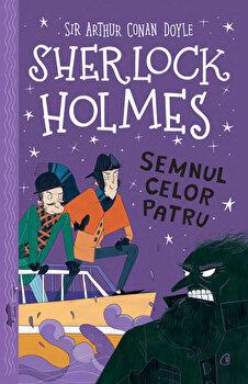 Sherlock Holmes. Semnul celor patru/Arthur Conan Doyle, Stephanie Baudet imagine elefant.ro 2021-2022