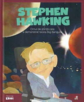 Micii Eroi. Stephen Hawking/***