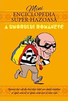 Minienciclopedia super-hazoasa a umorului romanesc/*** imagine elefant.ro 2021-2022
