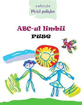 ABC-ul limbii ruse/Ala Bujor, Anaida Grigorean imagine elefant.ro 2021-2022