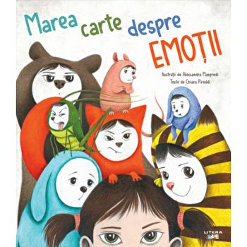 Marea carte despre emotii/Chiara Piroddi