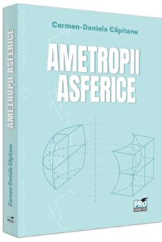 Ametropii asferice/Carmen Daniela Capitanu imagine elefant.ro