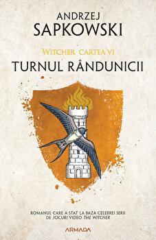 Turnul randunicii ed. 2020 - Seria Witcher, partea a VI-a/Andrzej Sapkowski
