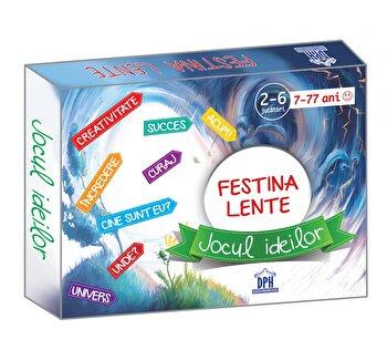 Festina Lente - Jocul Ideilor-Diandra Maria Panisoara, Georgeta Panisoara, Ion-Ovidiu Panisoara imagine