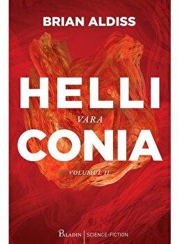 Helliconia #2. Vara/Brian Aldiss poza cate