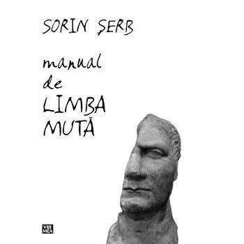 Manual de limba muta/Sorin Serb imagine