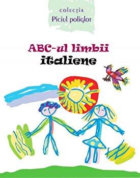 ABC-ul limbii italiene/Ala Bujor imagine elefant.ro 2021-2022