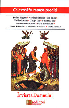 Imagine Cele Mai Frumoase Predici: Invierea Domnului - ***