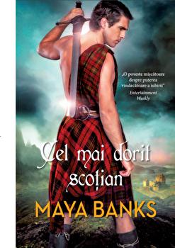 Cel mai dorit scotian/Maya Banks