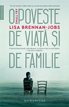 Small Fry. O poveste de viata si de familie/Lisa Brennan-Jobs imagine elefant 2021