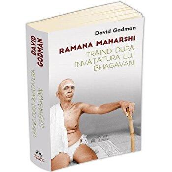 Traind dupa invatatura lui Bhagavan/Ramana Maharshi poza cate