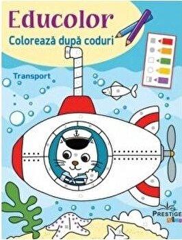 Educolor. Coloreaza dupa coduri. Transport/Silvana Benaghi,Cecile Marbehant