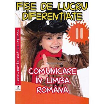 Fise de lucru diferentiate lb.rom. cls a II-a/Georgiana Gogoeacu