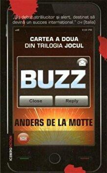 Jocul, Buzz, Vol. 2/Anders de la Motte imagine elefant.ro 2021-2022