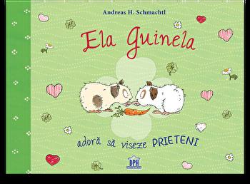 Ela Guinela adora sa viseze prieteni/Andreas H. Schmachtl