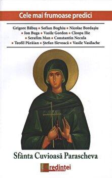 Cele mai frumoase predici. Sfanta Cuvioasa Parascheva/*** imagine