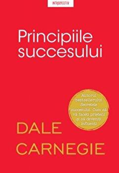 Principiile succesului/Dale Carnegie imagine