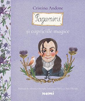 Paganini si capriciile magice/Cristina Andone