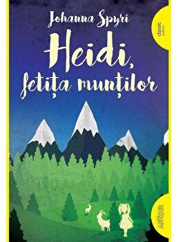Heidi, fetita muntilo/Johanna Spyri