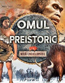 Omul preistoric/Colectiv Susaeta imagine elefant.ro 2021-2022