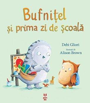 Bufnitel si prima zi de scoala/Debi Gliori
