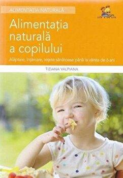 Coperta Carte Alimentatia naturala a copilului